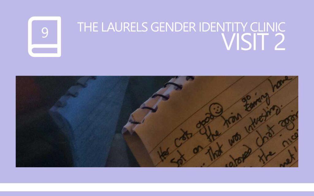 The Laurels Gender Identity Clinic Visit 2, with Transgender Model & Artist Sophie Lawson