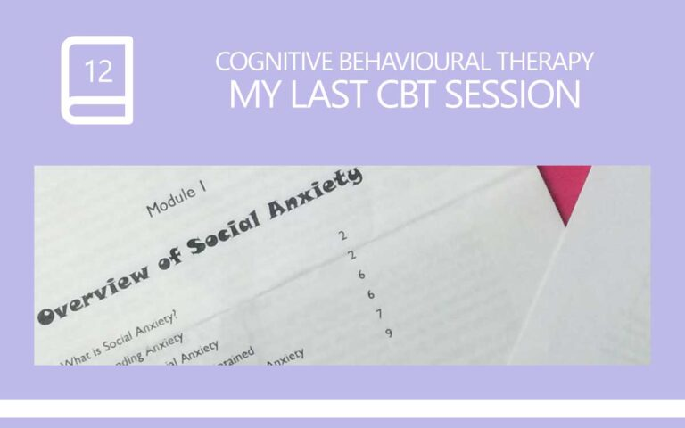 12 • MY LAST COGNITIVE BEHAVIOURAL THERAPY SESSION