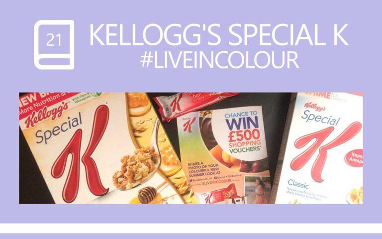 21 • KELLOGG'S SPECIAL K #LIVEINCOLOUR