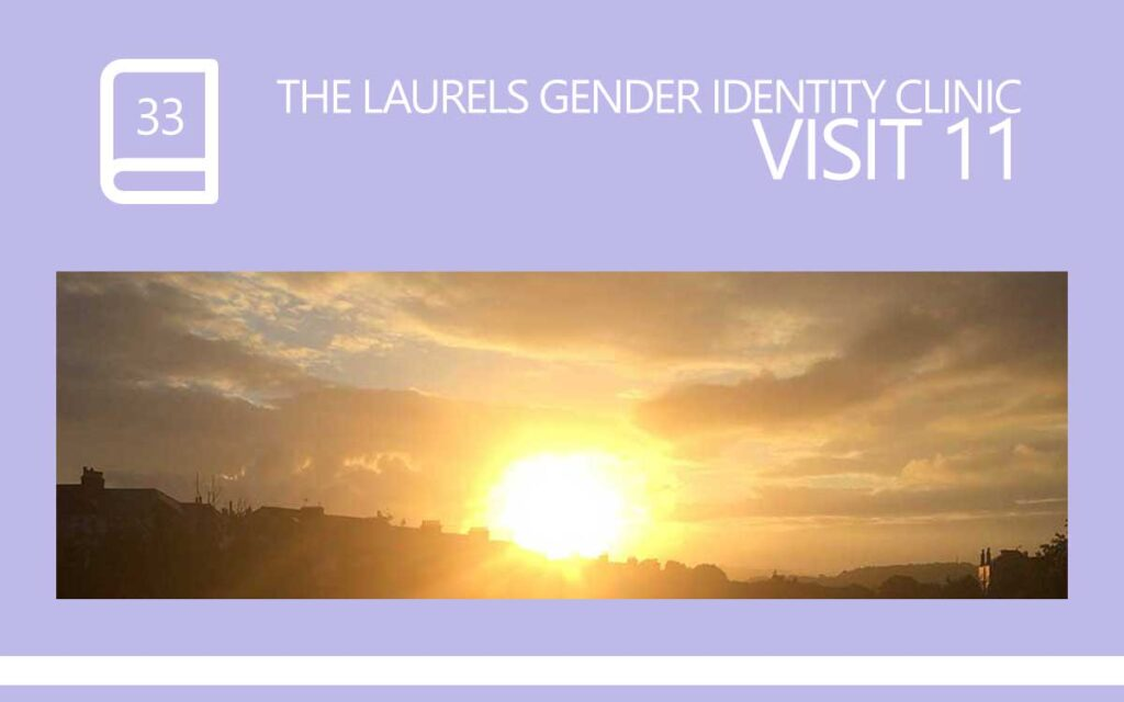 The Laurels Gender Identity Clinic Visit 11 - The Universe is in Control, with Transgender Model & Artist Sophie Lawson