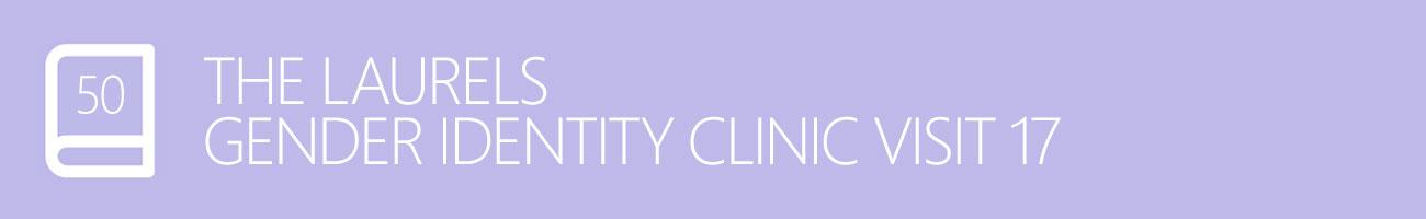The Laurels Gender Identity Clinic Visit 17 - The Mind Lies, with Transgender Model & Artist Sophie Lawson