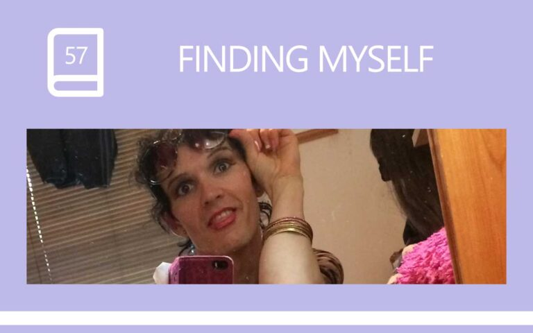 57 • FINDING MYSELF