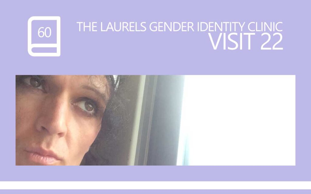The Laurels Gender Identity Clinic Visit 22 - Spirituality and Patience, with Transgender Model & Artist Sophie Lawson