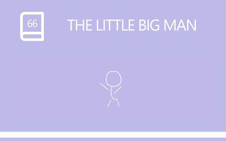 66 • THE LITTLE BIG MAN