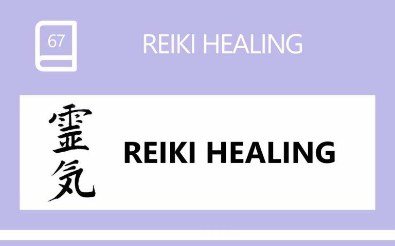 67 • WHAT DOES REIKI HEALING FEEL LIKE?