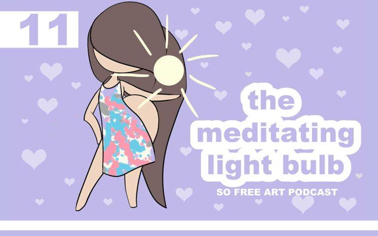 11 – THE MEDITATING LIGHT BULB