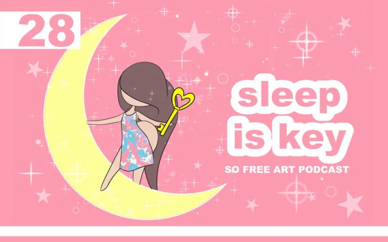 So Free Art Podcast Episode 28 - Sleep is Key, Never Sacrifice Sleep and don't Assume when Learning Art , with Transgender Artist Sophie Lawson