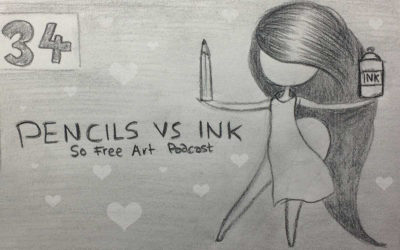 EPISODE 34 – PENCIL VS INK