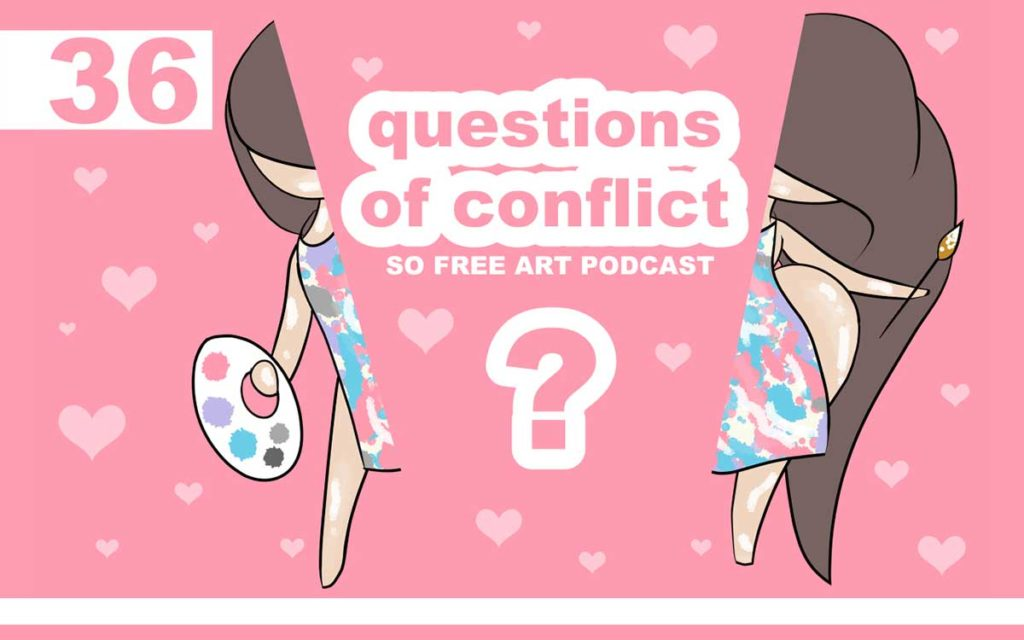 So Free Art Podcast Episode 36 - Questions of Conflict ... Going Back to Basics with Art, Are Introverts Aliens? What happens when a Positive and Negative Particle Combine? Ai, Virtual Reality and Out of Body Experiences ... with Transgender Artist Sophie Lawson