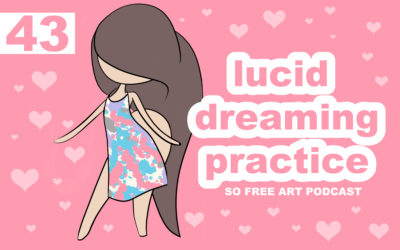 EPISODE 43 – LUCID DREAMING PRACTICE