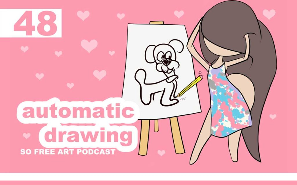 So Free Art Podcast Episode 48 - Automatic Drawing ... with Transgender Artist Sophie Lawson
