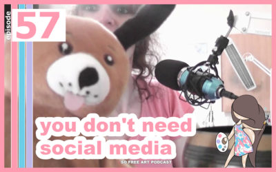 57 – YOU DON'T NEED SOCIAL MEDIA … OR DO YOU?