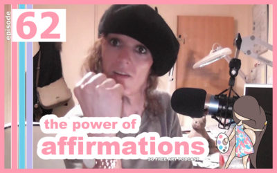 62 – THE POWER OF AFFIRMATIONS