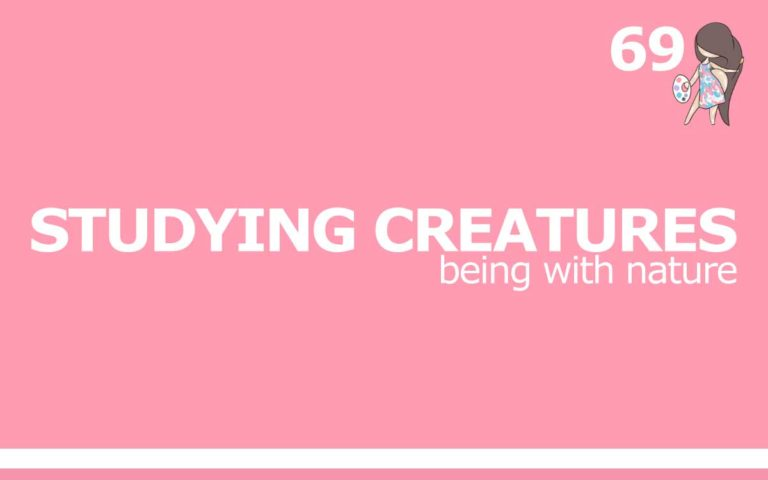 69 – STUDYING CREATURES