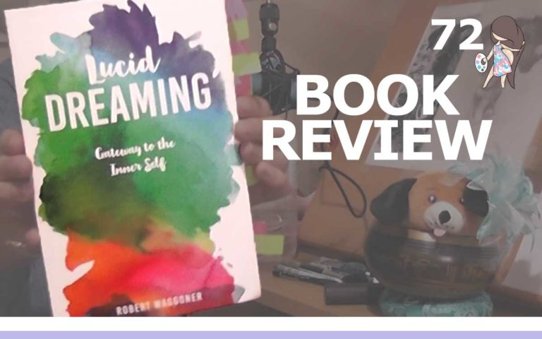 The So Free Art Podcast Episode 72 - Lucid Dreaming Gateway To The Inner Self by Robert Waggoner Book Review - About The Tings