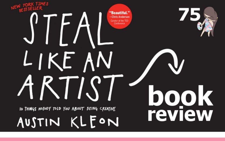 The So Free Art Podcast Episode 75 - Steal Like An Artist by Austin Kleon - Book Review