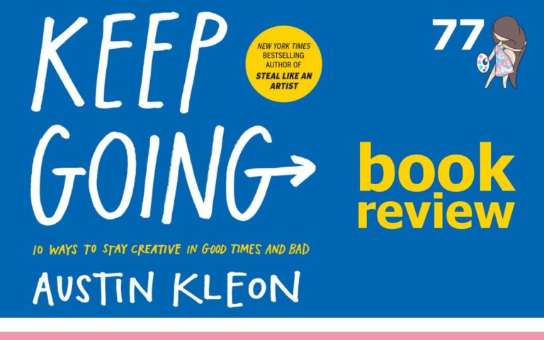 The So Free Art Podcast Episode 77 - Keep Going by Austin Kleon - Book Review