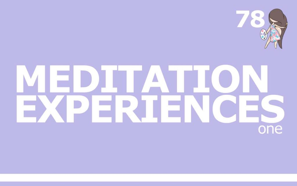 So Free Art Podcast Episode 78 - My Meditation Experiences
