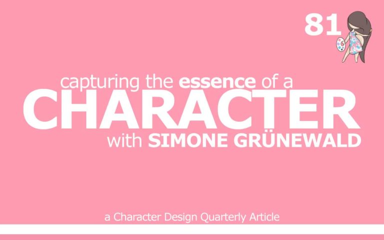 81 – CDQ ARTICLE 'CAPTURING A CHARATER'S ESSENCE, WITH SIMONE GRÜNEWALD'