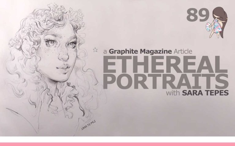 89 – GRAPHITE MAGAZINE ARTICLE 'ETHEREAL PORTRAITS, WITH SARA TEPES'