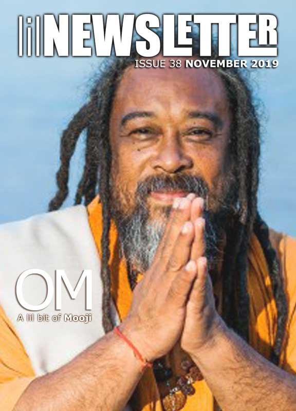 lilNEWSLETTER Issue 38 - November 2019 : Mooji