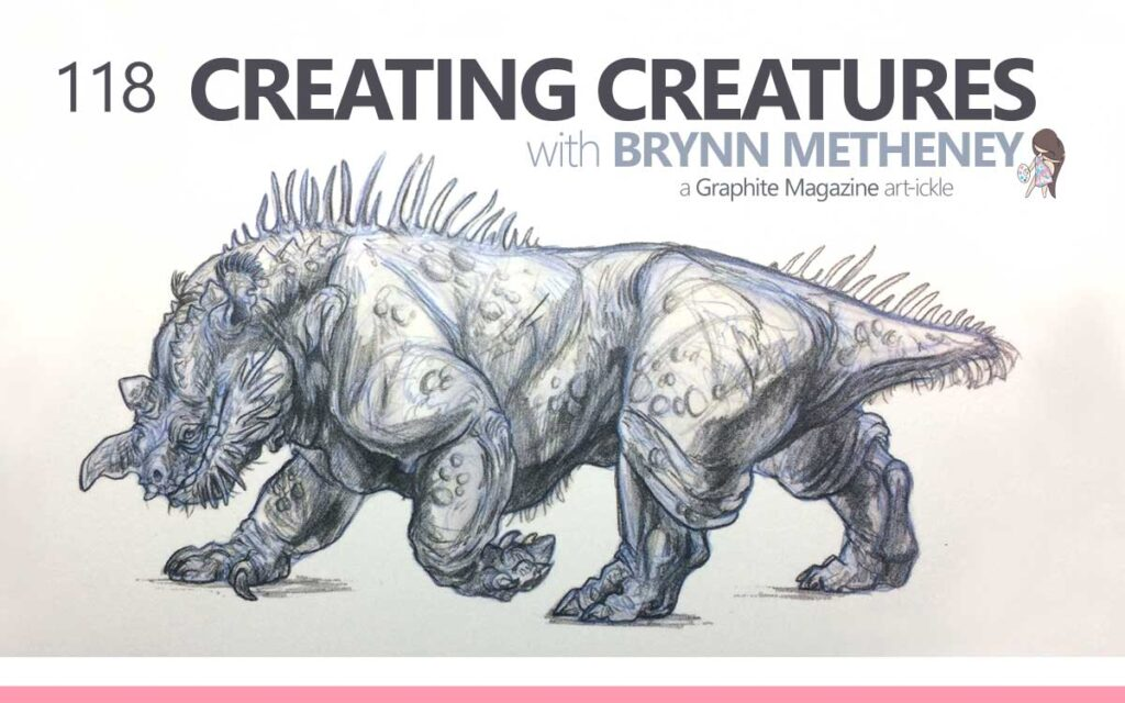 CREATING CREATURES: Sketching and Concept Development, with BRYNN METHENEY - a Graphite Magazine Article : Episode 118 of the So Free Art Podcast, with Transgender Artist Sophie Lawson