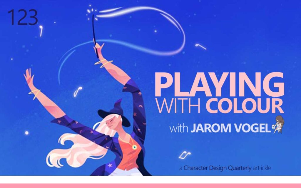 PLAYING WITH COLOR with JAROM VOGEL - a Character Design Quarterly Magazine Article : Episode 123 of the So Free Art Podcast, with Transgender Artist Sophie Lawson