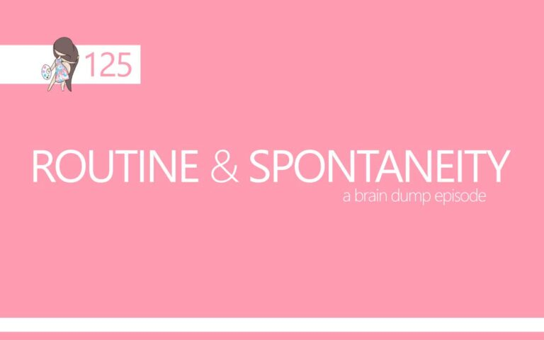 125 • ROUTINE AND SPONTANEITY