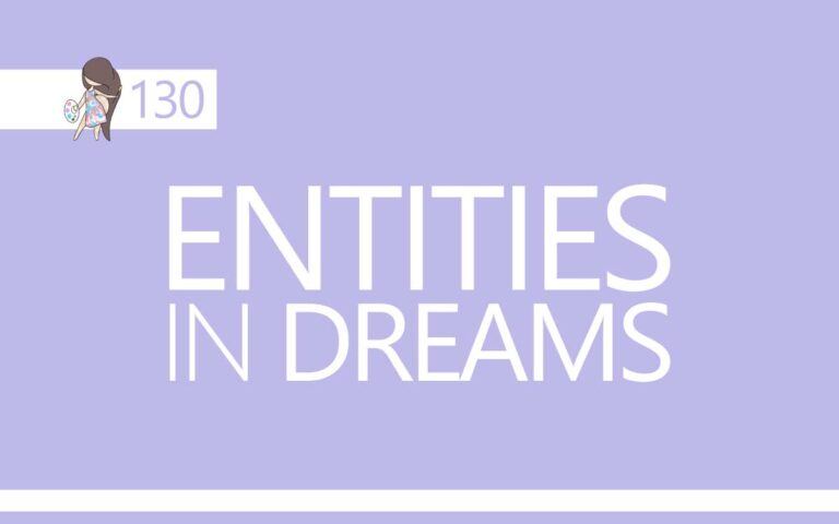130 • ENTITIES IN DREAMS