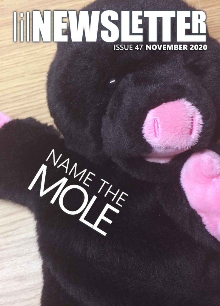 ilNEWSLETTER ISSUE 47 NOVEMBER 2020 • NAME THE MOLE