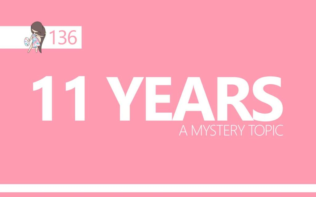 11 Years : A Mystery Topic : Episode 136 of the So Free Art Podcast, with Transgender Artist Sophie Lawson