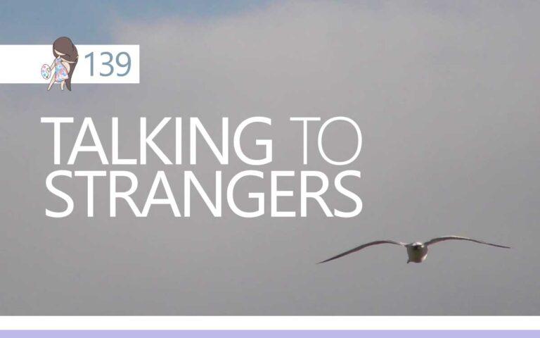139 • TALKING TO STRANGERS