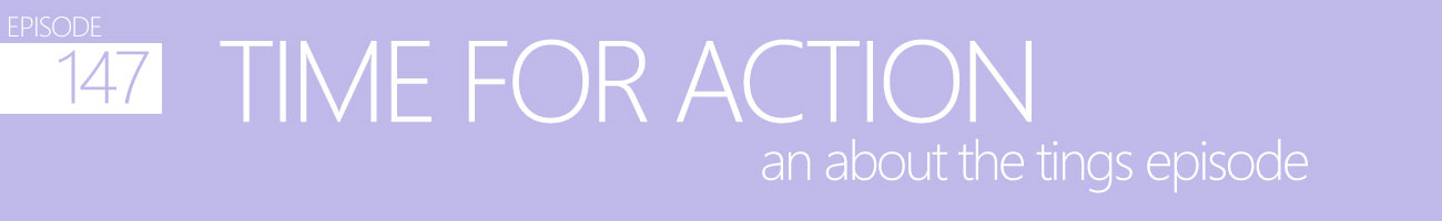 Time for Action - An About the Tings Episode 147 of the So Free Art Podcast, with Transgender Artist Sophie Lawson