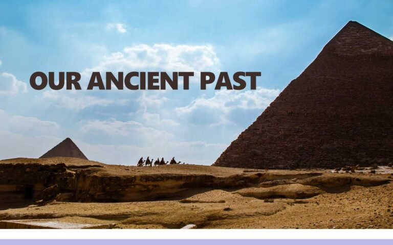 148 • OUR ANCIENT PAST