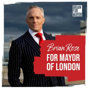 Brian Rose for Mayor of London 2021