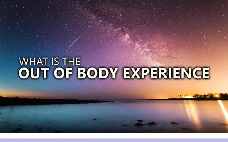 161 • WHAT IS THE OUT OF BODY EXPERIENCE?