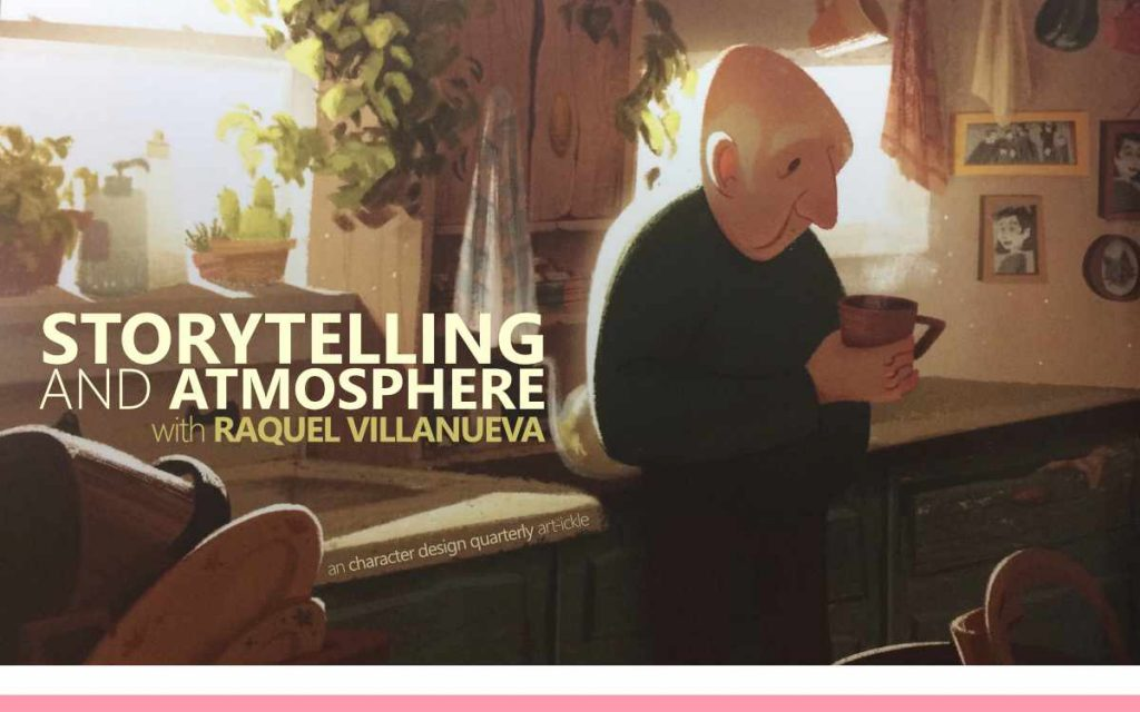 STORYTELLING AND ATMOSPHERE WITH RAQUEL VILLANUEVA - a Character Design Quarterly Art-ickle : Episode 171 of the So Free Art Podcast, with Transgender Artist Sophie Lawson