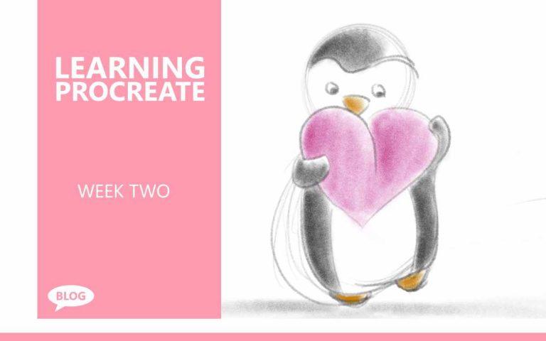 LEARNING PROCREATE • WEEK 2
