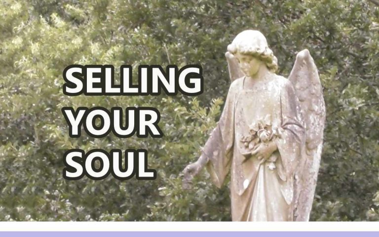 177 • SELLING YOUR SOUL